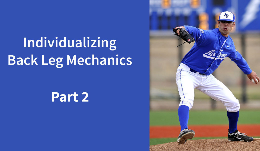 Individualizing Back Leg Mechanics: Part 2