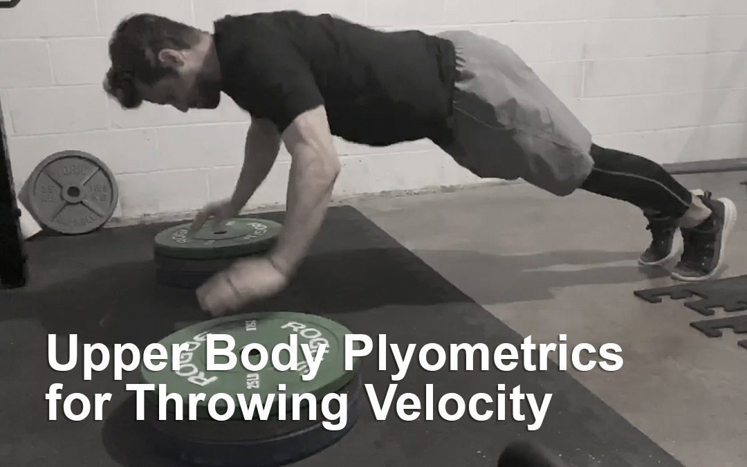 Upper Body Plyometrics for Throwing Velocity